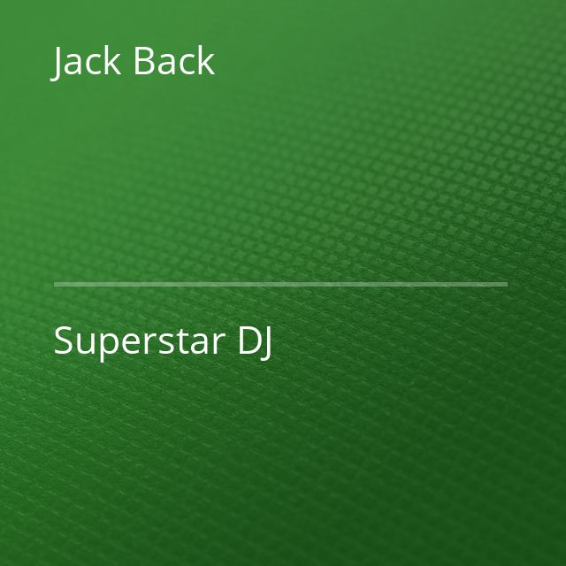Jack Back - Superstar DJ