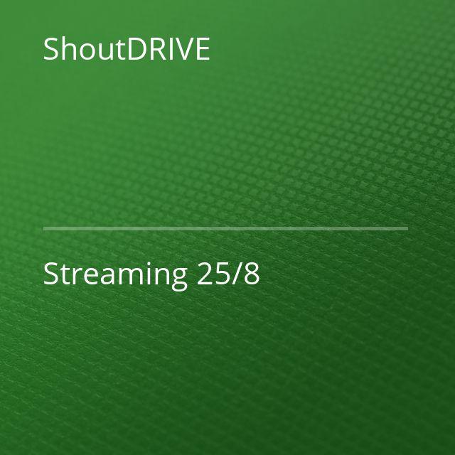 ShoutDRIVE - Streaming 25/8
